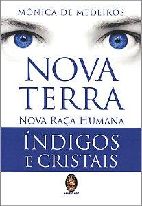 Nova Terra - Nova Raça Humana Índigo e Cristal
