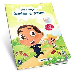 Meus Amigos Divaldo e Nilson