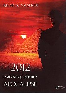 2012 O Menino Que Previu o Apocalipse