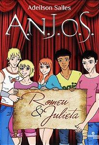 A.N.J.O.S Romeu e Julieta