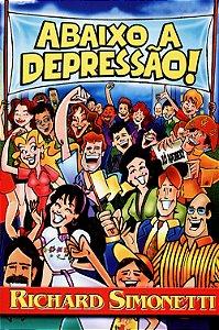 Abaixo a Depressão!