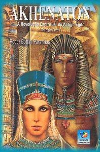 Akhenaton a Revol.Esp. do Antigo Egito