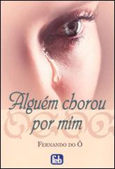 Alguém Chorou Por Mim (Especial)