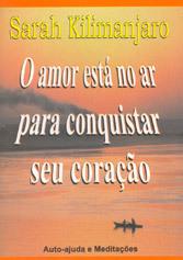 Amor Está no ar p/ Conquis. Seu Coração