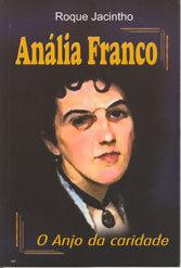 Anália Franco o Anjo da Caridade