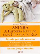Aninha - A História Real de Uma Criança de Rua