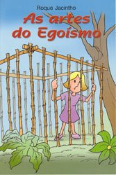 Artes do Egoismo (As)