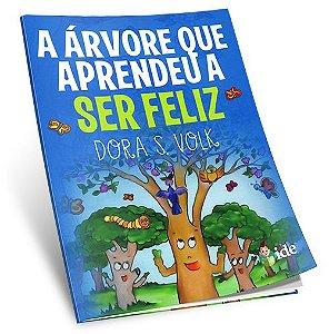 Árvore que Aprendeu a Ser Feliz (A)