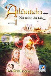 Atlântida - No Reino da Luz Vol.1