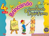 BRINCANDO E APREND. O ESP. - 4