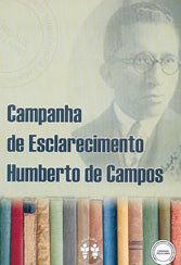 Campanha Esclarecim. Humberto de Campos