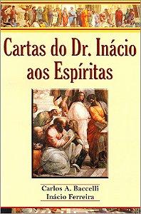 Cartas do Dr Inácio aos Espíritas