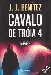 Cavalo de Tróia 4-Nazaré