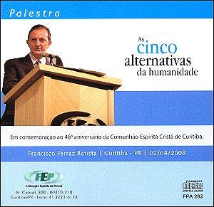 CD-Cinco Alternativas da Humanidade (As)