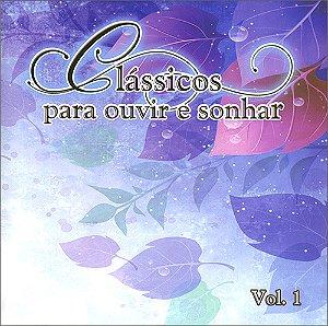CD-Clássicos Para Ouvir e Sonhar Vol 1