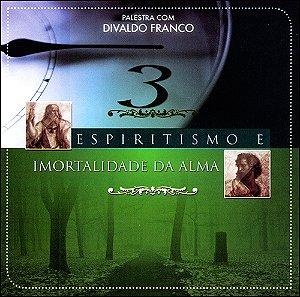 CD-Espiritismo e Imortalidade da Alma