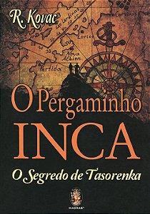 Pergaminho Inca (O) - O Segredo de Tasorenka