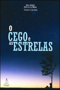 Cego e as Estrelas (O)
