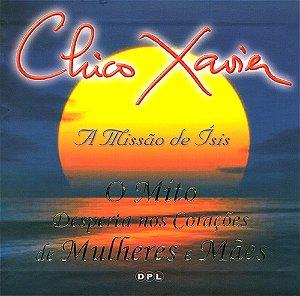 Chico Xavier - A Missão de Ísis