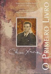 Chico Xavier-O Primeiro Livro