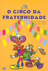Circo da Fraternidade (O)
