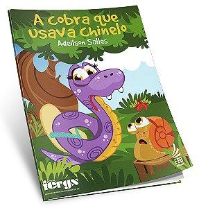 Cobra que Usava Chinelo (A)