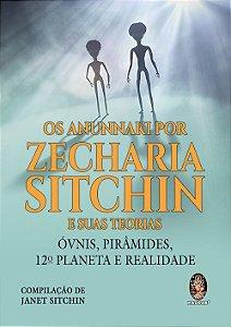Anunnaki por Zecharia Sitchin e suas Teorias (Os)