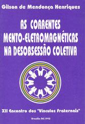 CORRENTES MENTO-ELETRO. NA DESOB. COLETIVA