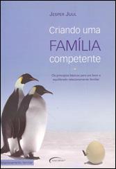 Criando Uma Familia Competente