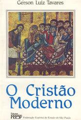 Cristão Moderno (O)