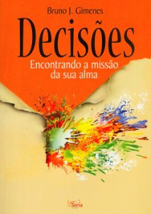 Decisões-Encontrando a Missão Da Sua Alma