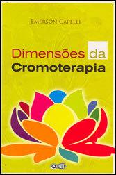 Dimensões da Cromoterapia