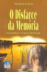 Disfarce da Memória (O)