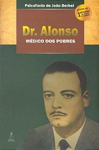 Dr. Alonso o Médico Dos Pobres