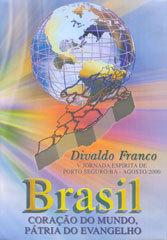 DVD-Brasil Coração do Mundo Pátria do Evangelho