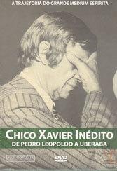 DVD-Chico Xavier Inédito-de P. Leopoldo A Uberaba