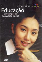 DVD-Educação em Tempo de Convulsão Social