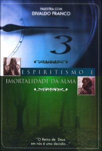 DVD-Espiritismo e Imortalidade da Alma