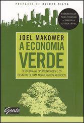 Economia Verde (A) Descubra as Opotunidades e os Desf. de Uma Nova Era dos Negócios