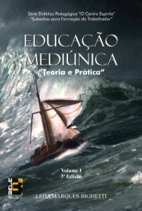 Educação Mediúnica Vol.1