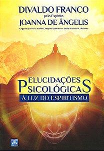 Elucidações Psicológicas à Luz do Espiritismo