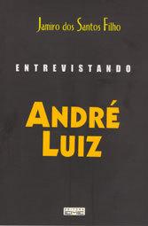Entrevistando André Luiz - 3549