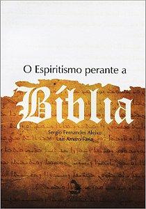 Espiritismo Perante a Bíblia (O)