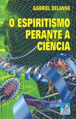 Espiritismo Perante a Ciência (O)
