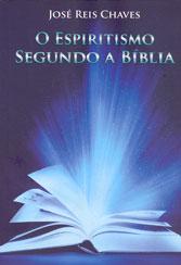 Espiritismo Segundo a Bíblia (O)