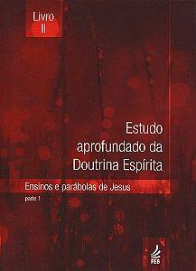 Estudo Aprofundado da Doutrina Espírita Livro II (Novo Projeto)