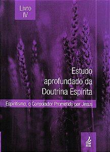 Estudo Aprofundado da Doutrina Espírita Livro IV (Novo Projeto)