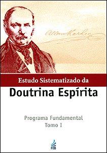 Estudo Sistematizado da Doutrina Espírita Tomo I