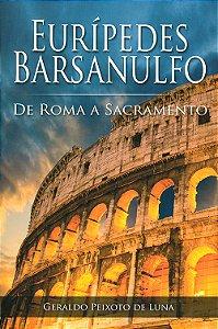 Eurípedes Barsanulfo de Roma A Sacramento