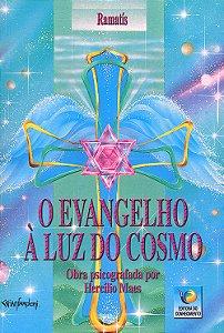 Evangelho à Luz do Cosmo (O)
